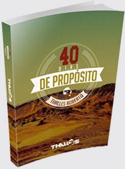 40 dias de propósito - By  Thalles Roberto